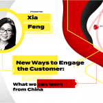 New ways to engage the customer: what we can learn from China